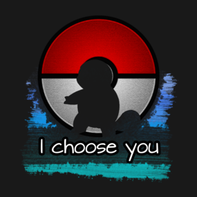 Pokemon - I choose you - Squirtle version