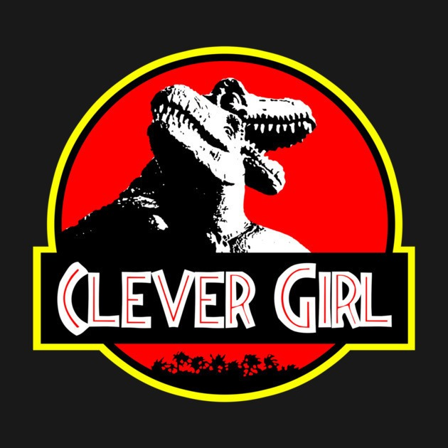 Clever Girl: T-Shirts, Clever Girl