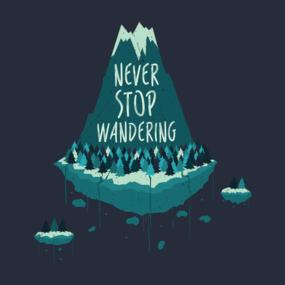 Never Stop Wandering