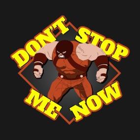 Juggernaut - Don't Stop Me Now